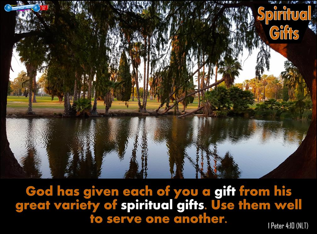 Spiritual Gifts – Gifts From God