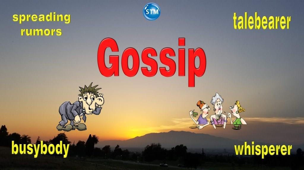 Gossip – Are Your Words Helpful and Good or Hurtful?