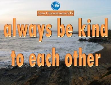 Kindness – Be Kind – Fruit of the Spirit