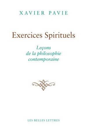 Exercices spirituels. Leçons de la philosophie antique