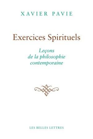 Exercices spirituels. Leçons de la philosophie antique