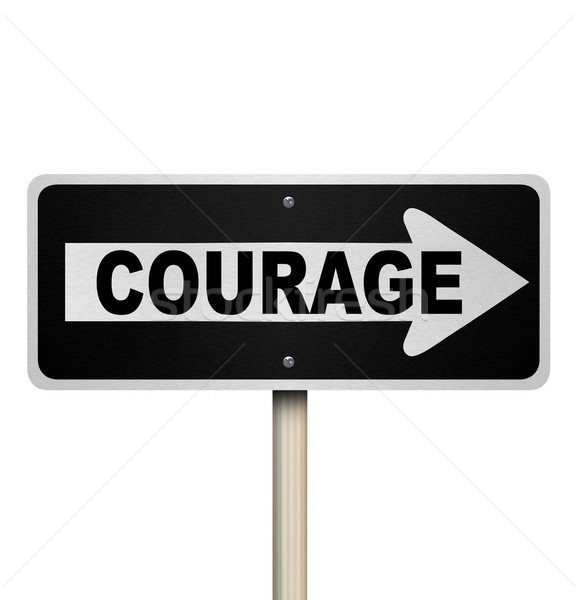 Couarage Word One Way Street Road Sign Bravery Stock Photo