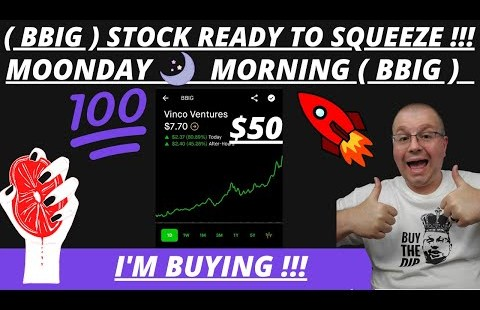 BBIG STOCK SHORT SQUEEZE IM BUYING   WHAT WILL ( BBIG ) SQUEEZE TO $10 – $20 – $50 ???