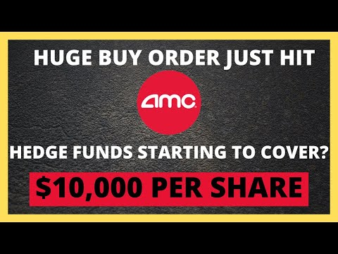 AMC STOCK HUGE BUY ORDER JUST HIT!! HEDGE FUNDS STARTING TO COVER?
