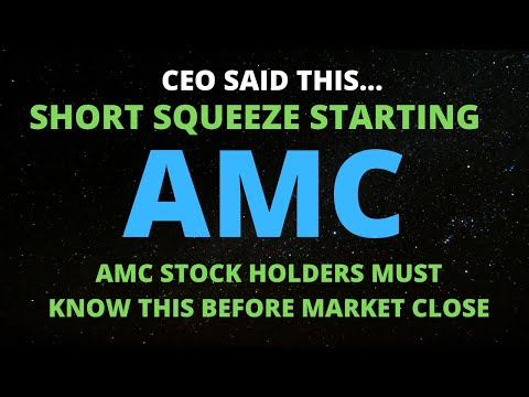 AMC STOCK CEO SAID THIS…SHORT SQUEEZE IS STARTING NEXT WEEK!! WHAT JUST HAPPENED