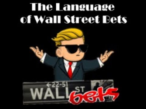 Deciphering WallStreetBets Lingo –  A Video for Future r/wallstreetbets Autists