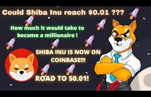 WHY SHIBA INU COULD REACH $0.01! UPDATE WHY SHIBA INU JUMPED HIGHER! HOW TO BECOME SHIB MILLIONIARE!