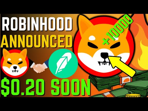 SHIBA INU COIN NEWS TODAY – ROBINHOOD TO ACCEPT SHIBA AND WILL HIT $0.20! – PRICE PREDICTION UPDATED