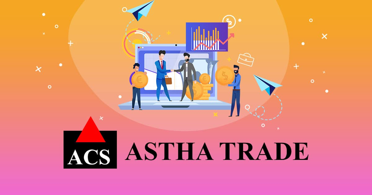 Astha Trade stock broker