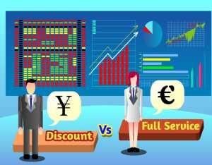 Discount Broker vs Full-Service Broker in India - A Brief Comparison