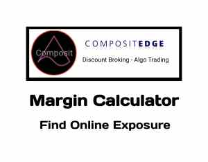 Composite Edge Margin Calculator Online India in 2019