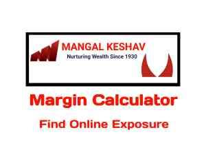 Mangal Keshav Securities Margin Calculator