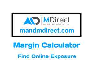 MDirect Margin Calculator Online in 2019