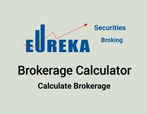 Eureka Securities Brokerage Calculator Online - Lowest Brokerage