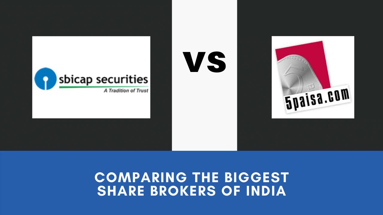 5Paisa Vs SBI Cap Securities Comparing