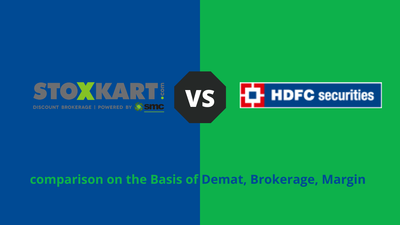 Stoxkart VS HDFC Securities