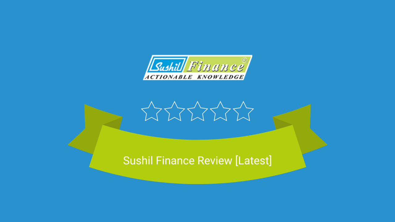 Sushil Finance Review