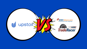 Upstox Pro Vs ICICI Trade Racer