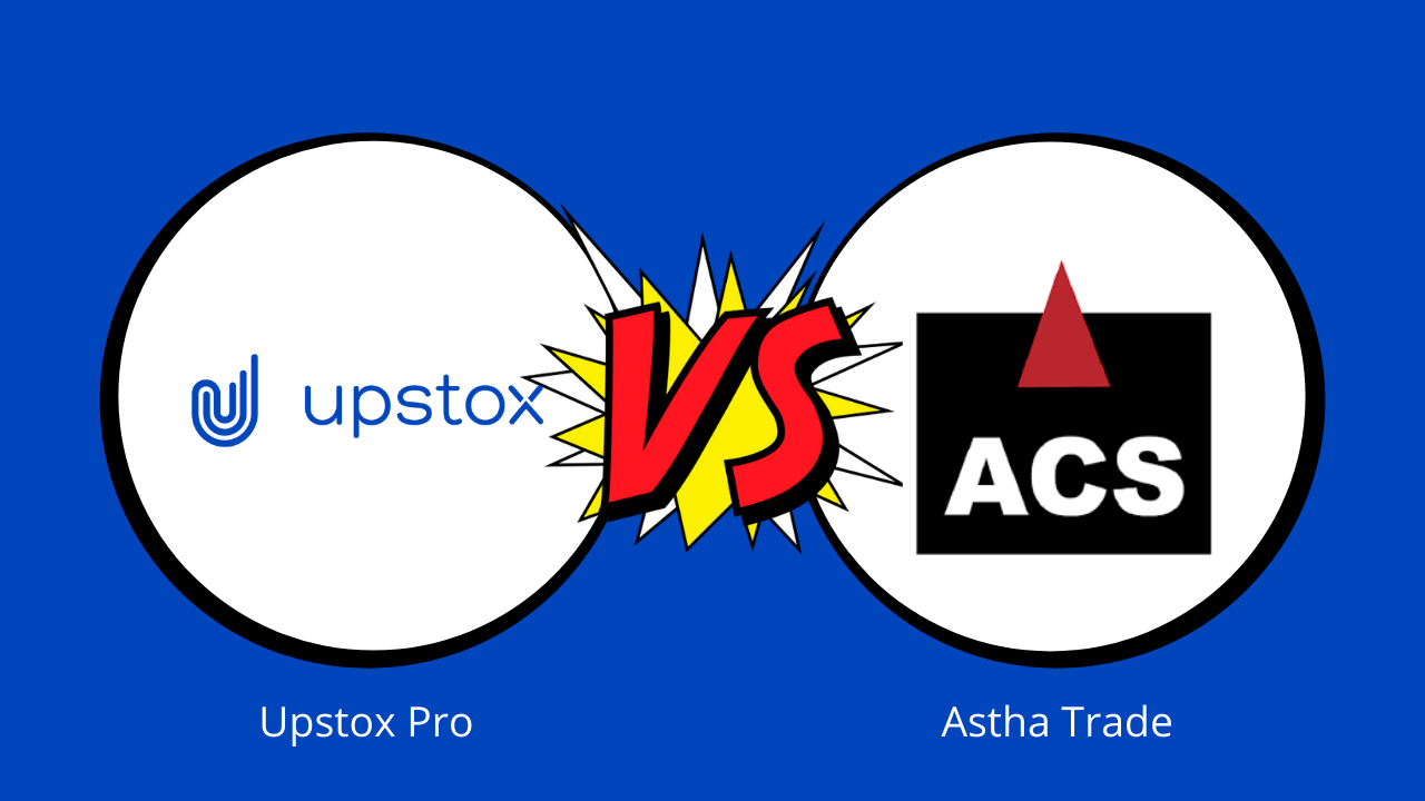 Upstox Vs Astha Trade