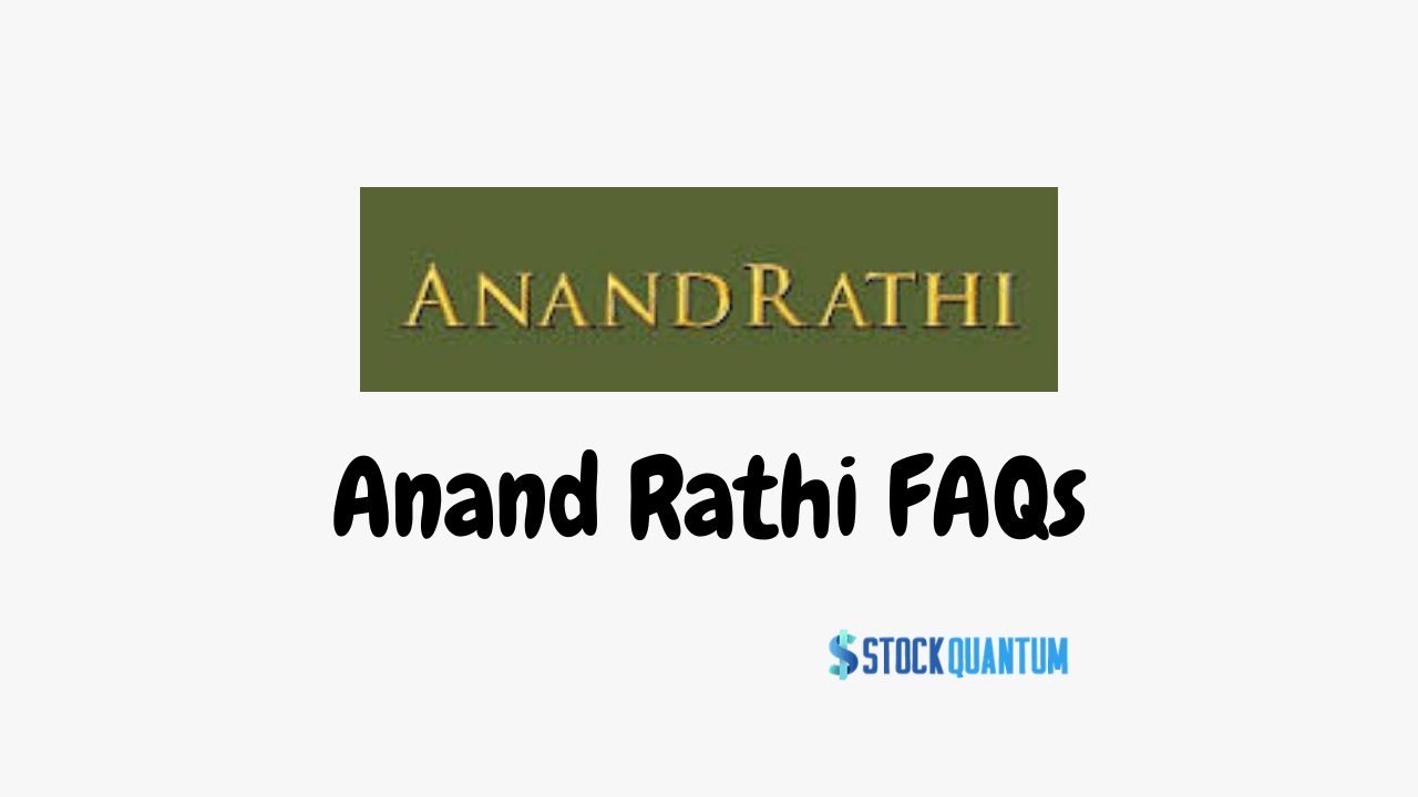 Anand Rathi FAQs