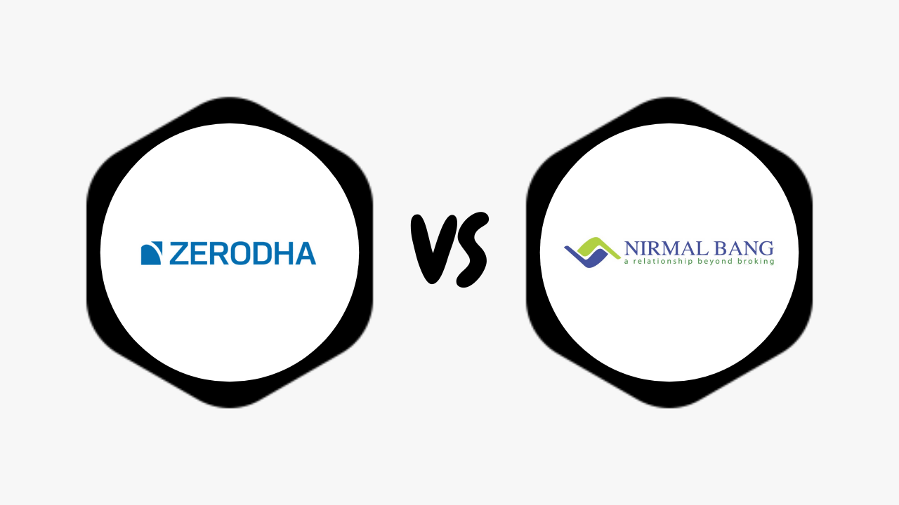 Zerodha Vs Nirmal Bang Comparison