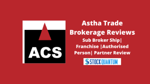 Astha Trade Sub Broker Ship | Franchise | Authorized Person | Partner Review
