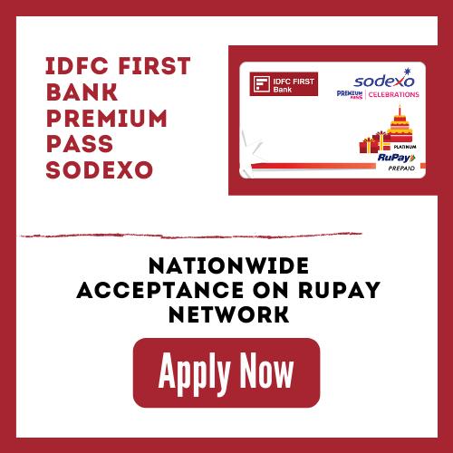 Apply Now IDFC First Bank Premium Pass Sodexo Card