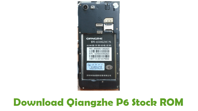 Download Qiangzhe P6 Stock ROM