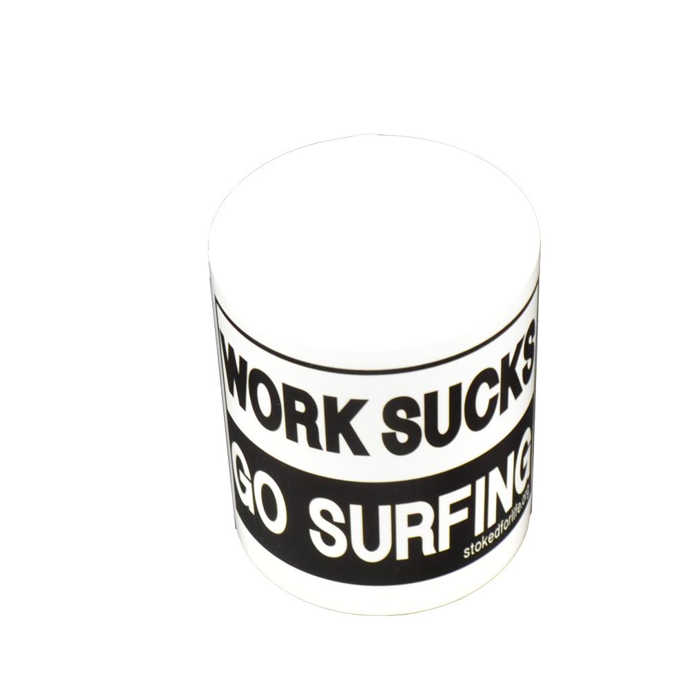 Kaffee Mug Tasse work sucks go surfing