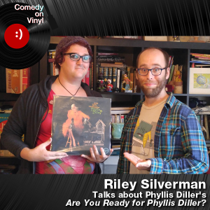 Episode 193 – Riley Silverman on Phyllis Diller – Are You Ready for Phyllis Diller
