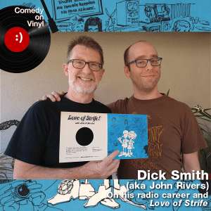 Episode 208 – Dick Smith, aka John Rivers