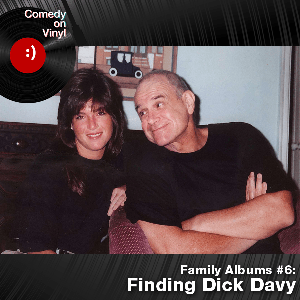 Episode 291 – Family Albums Episode 6 – Finding Dick Davy The Comedy