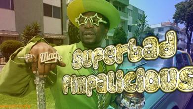 Photo of Superbad Pimpalicious – #204