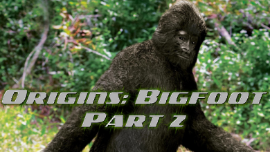 Photo of Sdfiles #38 – Origins: Bigfoot Part 2