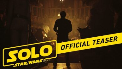 Photo of The First Trailer for Solo: a Star Wars Story Is Here!