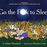 Go_the_fuck_to_sleep