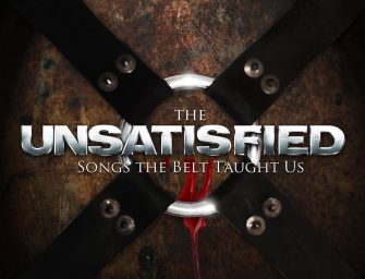 The Unsatisfied – Songs the Belt Taught Us