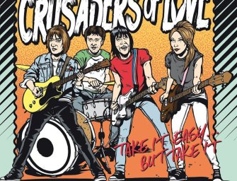 Crusaders of Love – Take It Easy…But Take It!