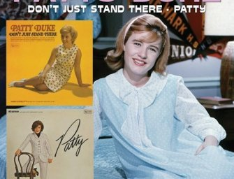 Patty Duke – Don't Just Stand There/Patty