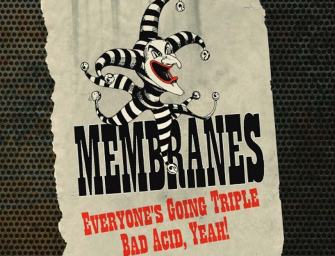 The Membranes – Everyone's Going Triple Bad Acid, Yeah!