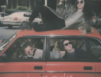 Camp Cope – How to Socialise & Make Friends