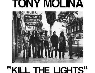 "Tony Molina – ""Kill the Lights"""