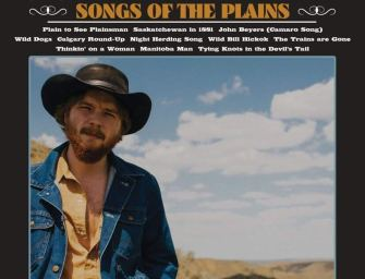 Colter Wall – Songs of the Plains