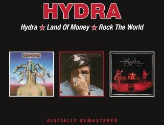 Hydra – Hydra/Land of Money/Rock the World