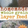 New And Improved Homemade Layer Feed Stone Family Farmstead