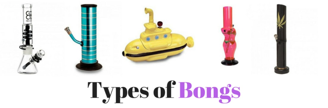 Types of Bongs