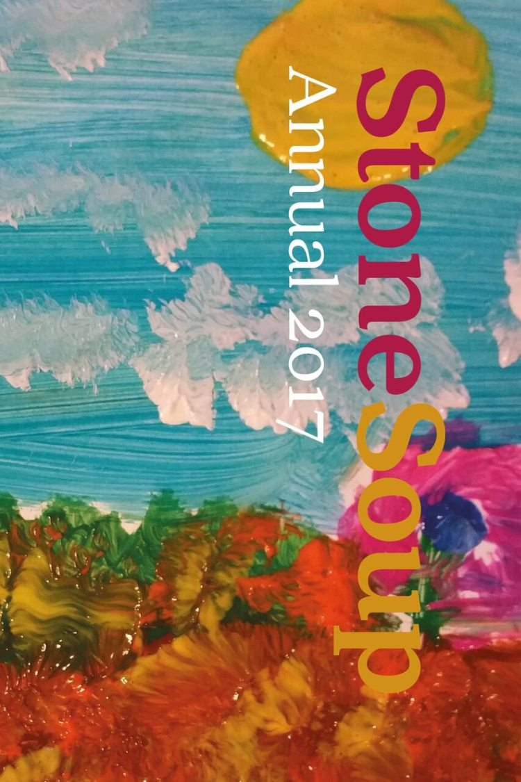 The cover of the 2017 Stone Soup Annual