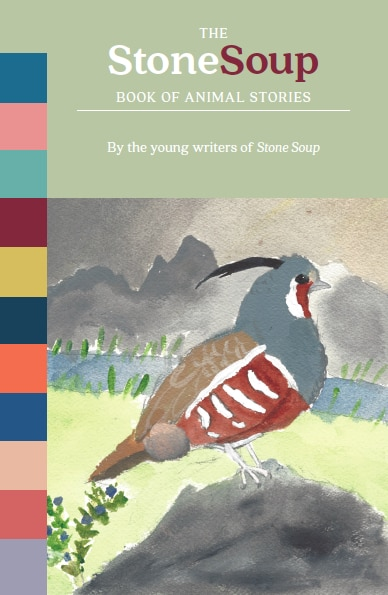 """Cover art: """"Mountain Quail"""" by Sierra Glassman, 10. Watercolor published in Stone Soup, October 2017."""