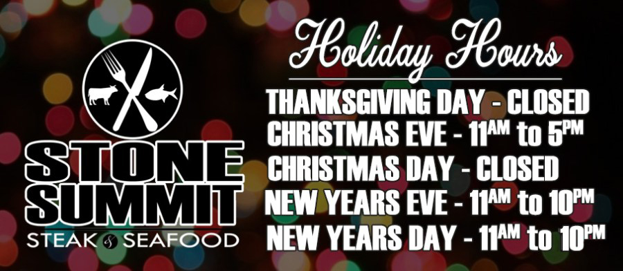 Stone Summit Holiday Hours