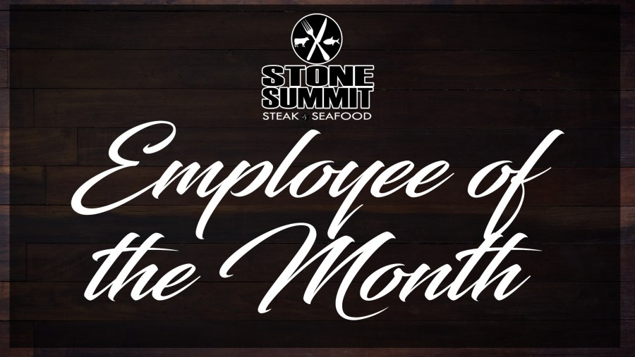 Stone Summit Employee of the Month